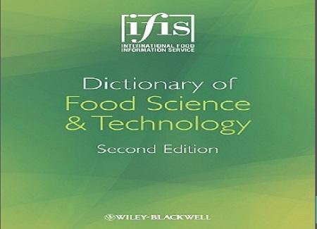 دانلود دیکشنری تخصصی صنایع غذایی – دانلود دیکشنری صنایع غذایی Dictionary of Food Science – دانلود رایگان pdf دیکشنری صنایع غذایی – دانلود رایگان ﻣﻬﻨﺪﺳﯽ ﺻﻨﺎﯾﻊ ﻏﺬاﯾﯽ دﯾﮑﺸﻨﺮی اﻧﮕﻠﯿﺴﯽ ﺑﻪ ﻓﺎرﺳﯽ – دانلود رایگان کتاب دیکشنری مهندسی صنایع غذایی